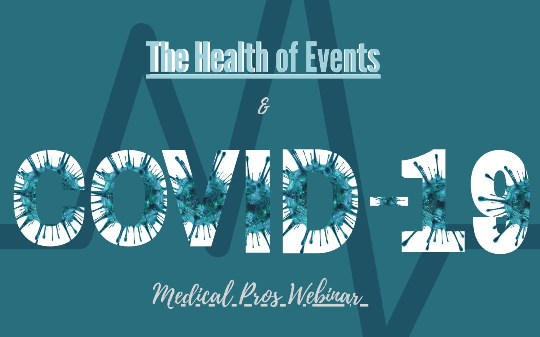 COVID-19 Health of Events with Medical Pros Banner