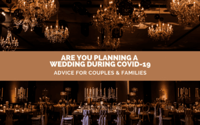 Are you Planning a Wedding During COVID-19 | Advice for Couples