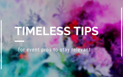 Timeless Tips for Staying Relevant as a Event Planner