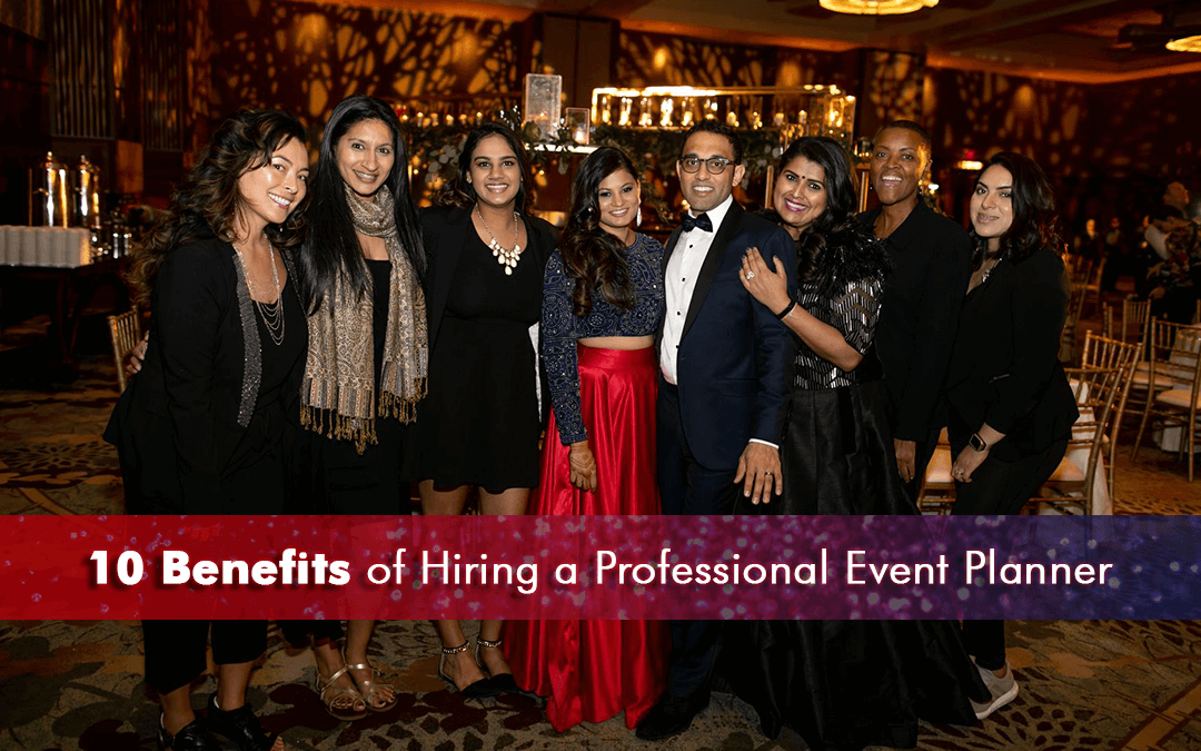 10 benefits of hiring professional event planners
