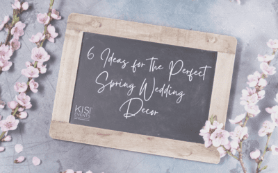 6 Ideas for The Perfect Spring Wedding Decor!