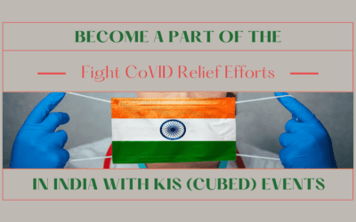 Become a Part of the Covid Relief Efforts in India with KIS (Cubed) Events!